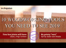 10 WOODWORKING TOOLS YOU NEED TO SEE 2019