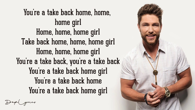 Chris Lane Take Back Home Girl Lyrics ft Tori Kelly
