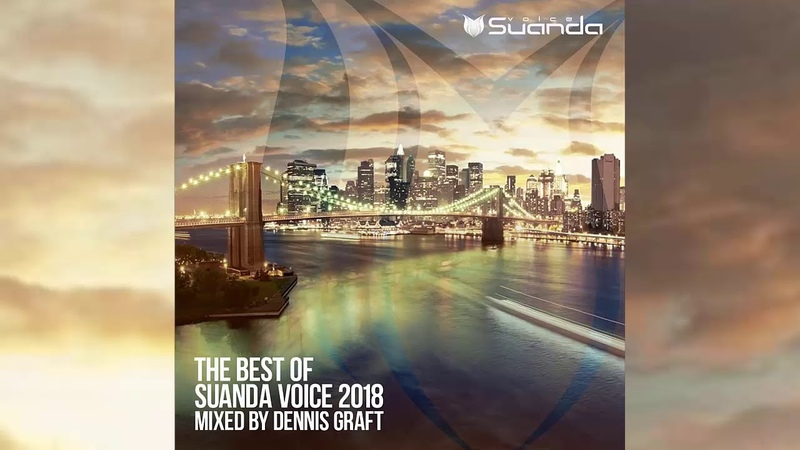 The Best Of Suanda Voice 2018 - Mixed By Dennis Graft