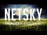 Netsky - Thunder (ft. Emeli Sand