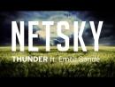 Netsky - Thunder (ft. Emeli Sandé)