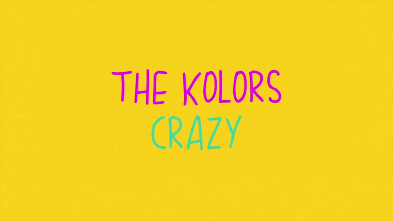 The Kolors - Crazy