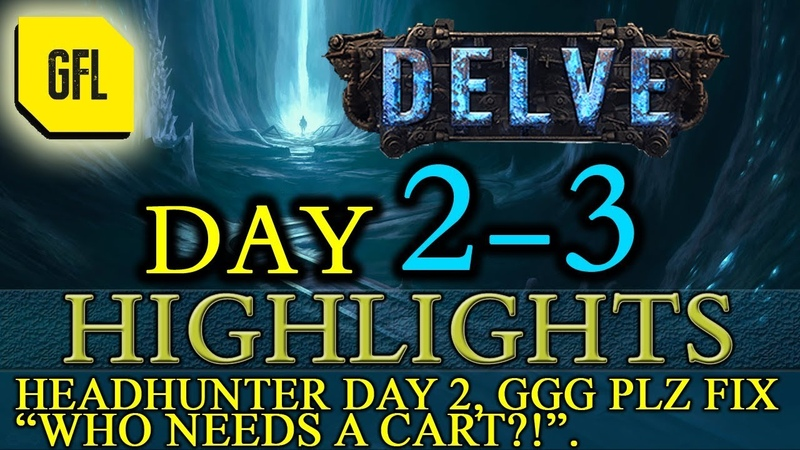 Path of Exile 3.4: Delve DAY 2-3 Highlights Who needs a cart?!, Headhunter day 2 and more