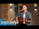Best Acoustic Cover Best English Songs 2019 Boyce Avenue Greatest Hits 2019