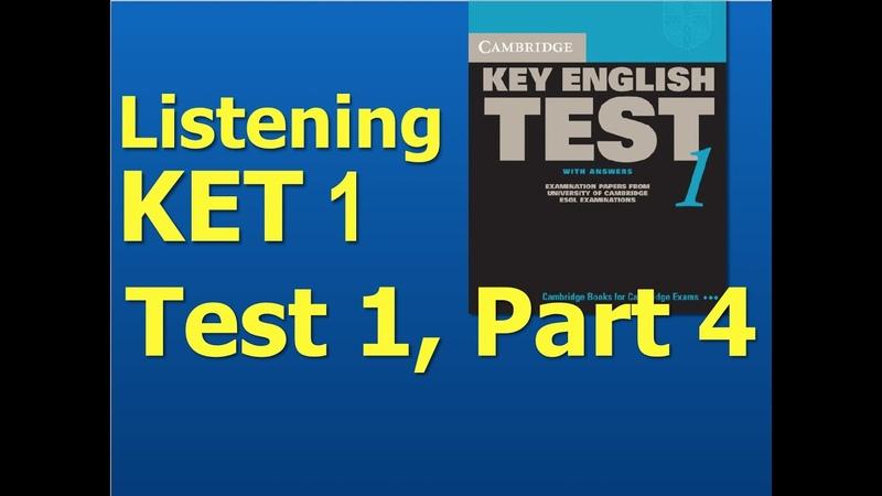 Listening A2, KET 1, Test 1, Part 4