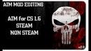 AIM MOD EDITING v2.0 - Меняем главный прицел в кс 1.6