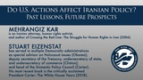 Do U.S. Actions Affect Iranian Policy Past Lessons, Future Prospects