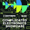 02.09  / COMPLICATED ELECTRONICS showcase / MMW