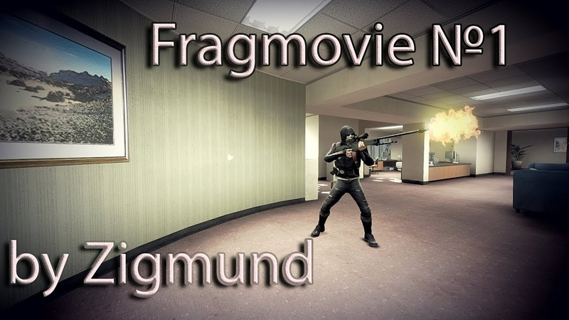 Counter-Strike:Global Offensive-Fragmovie №1 by Zigmund