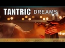 TANTRIC RELAXING MUSIC HEALING STRESS RELIEF MUSIC SPA MEDITATION SLEEP MUSIC BACKGROUND MUSIC