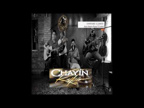 Chayin Rubio - El Gansito (2017) Estreno Exclusivo