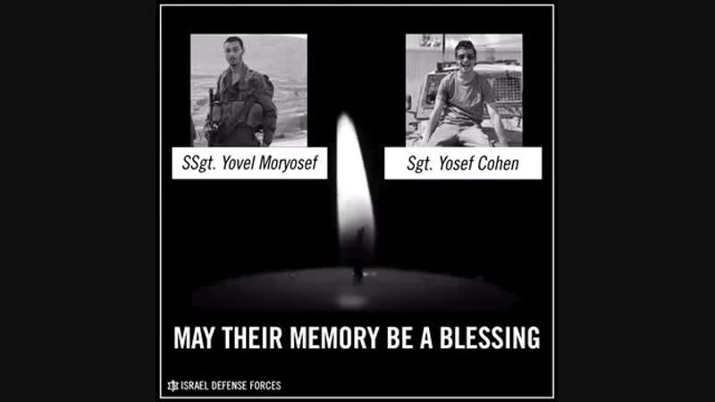 Staff Sergeant Yovel Moryosef 20 and Sergeant Yosef Cohen 19 were killed during the shooting attack that took place earlier toda