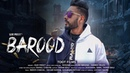 BAROOD - Gurpreet - New Punjabi Songs 2019 - Full HD - Latest Punjabi Song 2019