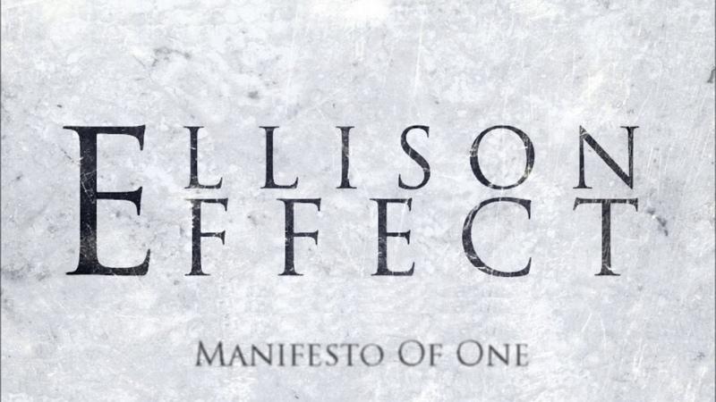 Ellison Effect - Manifesto Of One