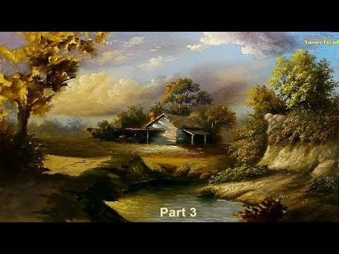 Oil Painting Landscape Step By Step Part 3 By Yasser Fayad