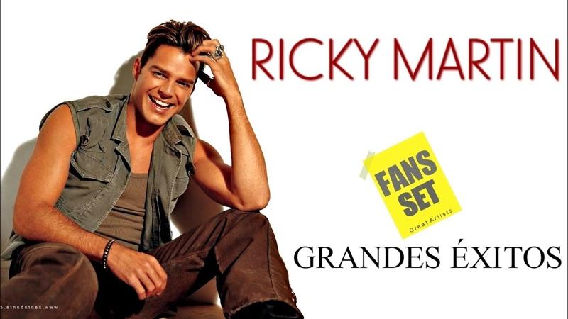 Ricky Martin Grandes Éxitos Mix Ricky Martin Playlist