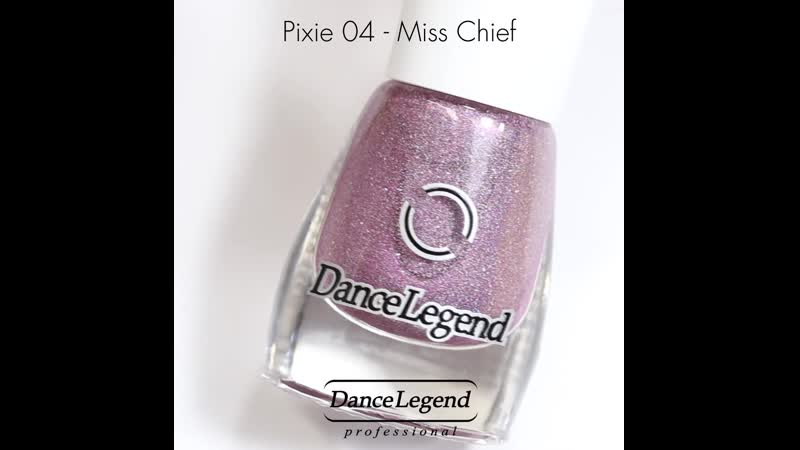 Pixie 04 Miss Chief Dance Legend