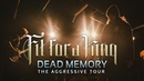 Fit For A King - Dead Memory LIVE! The Aggressive Tour