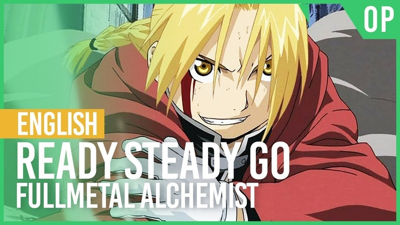 Fullmetal Alchemist - Ready Steady Go | ENGLISH ver | AmaLee