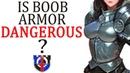 Is boob plate female armor dangerous