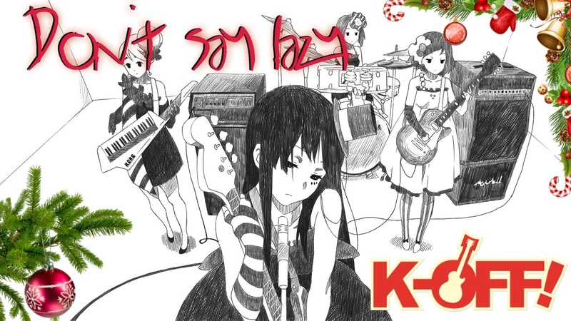 [K-OFF! feat. j.am] HTT — Don't say lazy / Band cover (K-on! ED full)