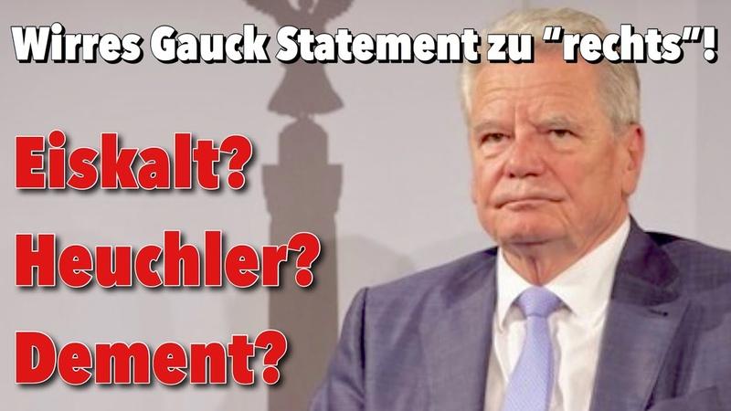 DAS IST IRRE Gauck schlägt eigene Amtszeit in Trümmer Frau Merkel braucht Wunderwasser
