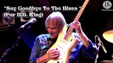 Walter Trout &amp Band - Say Goodbye To The Blues (For B.B.King)Hamburg Fabrik Germany 2015