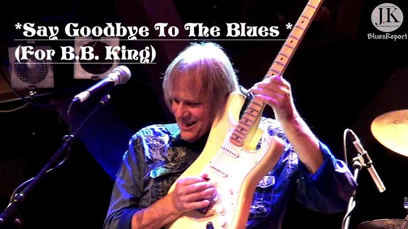 Walter Trout Band - Say Goodbye To The Blues (For B.B.King)Hamburg Fabrik Germany 2015