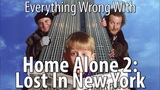 Everything Wrong With Home Alone 2 Lost In New York
