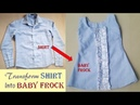 Transform Men's Old Shirt Into Baby Frock...DIY Baby Frock Quick Transformation