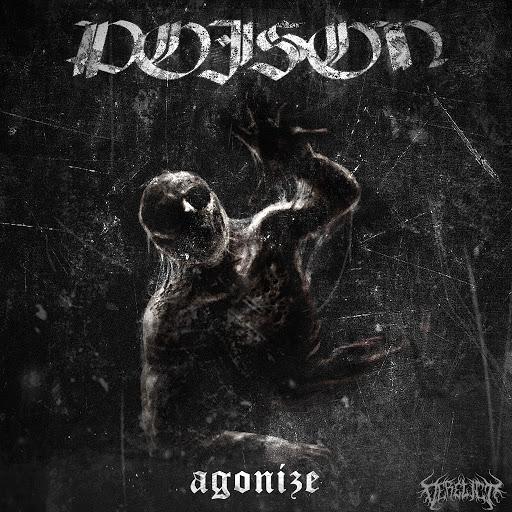 Poison альбом Agonize