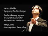Mahler Symphony No.4 in G major - Muti Wiener Philharmoniker
