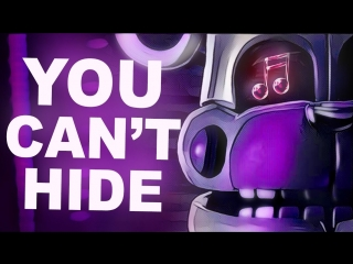 FNAF SISTER LOCATION SONG - You Cant Hide