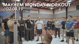 Mayhem Monday Workout 02.04.19 // Train With Rich Edition