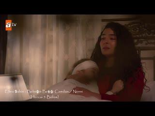 Ebru Şahin - Bebeğin Beşiği Camdan / Nenni (Hercai 5.Bölüm)