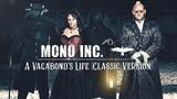 MONO INC. - A Vagabond's Life Classic Version (Official Audio)