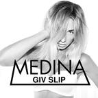 Medina альбом Giv Slip