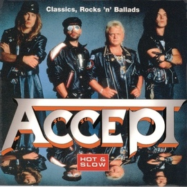 Accept альбом Hot & Slow - Classics, Rock'n'Ballads