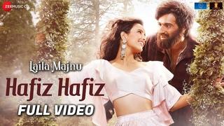 Hafiz Hafiz - Full Video | Laila Majnu | Avinash Tiwary & Tripti Dimri | Mohit Chauhan