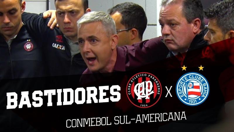 MAIS UMA NOITE INESQUECÍVEL - Atlético Paranaense x Bahia | BASTIDORES