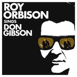Roy Orbison альбом Roy Orbison Sings Don Gibson