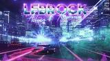 LeBrock - Galactic Smasher