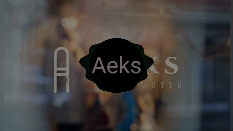 Aeks_-_Galantis_0.mp4