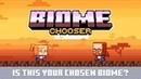 Biome Chooser - Savanna