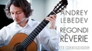 Reverie Nocturne by Giulio Regondi, played by Andrey Lebedev