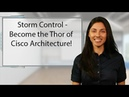 Storm Control Become the Thor of Cisco Architecture