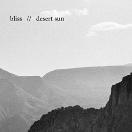 Bliss альбом Desert Sun (Radio Edit)