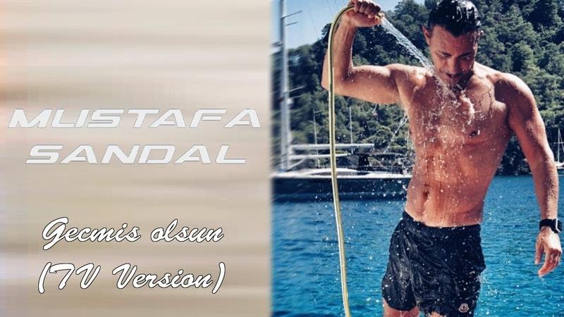 Mustafa Sandal — Geçmiş olsun (TV Version)