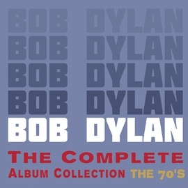Bob Dylan альбом The Complete Album Collection - The 70's