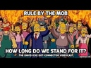 Rule By The Mob How Long Do We Stand For It The David Icke Dot Connector Videocast